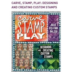 Carve stamp play book by Julie Fei-Fan Balzer